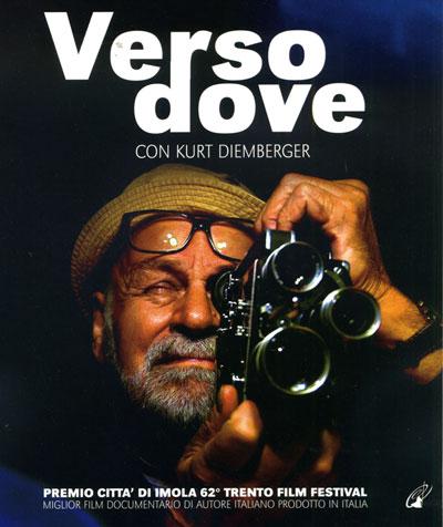 Verso dove, Kurt Diemberger